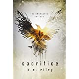 Sacrifice: A Young Adult Dystopian Novel (The Emergents Trilogy Book 2)