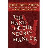 The Hand of the Necromancer (Johnny Dixon Book 10)