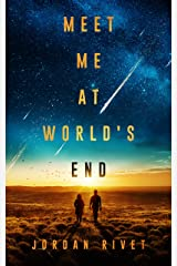 Meet Me at World's End (Bunker Book 2) Kindle Edition