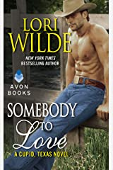 Somebody to Love: A Cupid, Texas Novel Kindle Edition