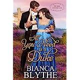 All You Need is a Duke (The Duke Hunters Club Book 1)