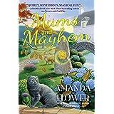 Mums and Mayhem: A Magic Garden Mystery: 3