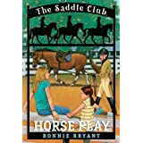 Saddle Club 007: Horseplay