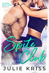 Spite Club (Mason Brothers Book 1) Kindle Edition
