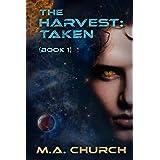 The Harvest: Taken (The Harvest series Book 1)