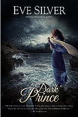 Dark Prince (Dark Gothic Book 3) Kindle Edition