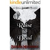 Raise the Dead (Hell Hounds Harem Book 8)