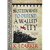 Sixteen Ways to Defend a Walled City: The Siege, Book 1