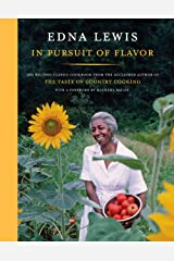 In Pursuit of Flavor: The Beloved Classic Cookbook from the Acclaimed Author of The Taste of Country Cooking Kindle Edition