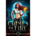 Crimes of Fire (Wayward Fae Paranormal Prison Book 1)