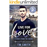 Live for Love (Stories from the Sound Book 5)