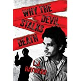 Why the Devil Stalks Death (Death and the Devil Book 2)