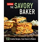 The Savory Baker: 150 Creative Recipes, from Classic to Modern