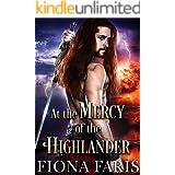At the Mercy of the Highlander: Scottish Medieval Highlander Romance
