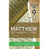 Matthew the Hebrew Gospel