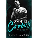 Crooked Crows: A Dark Enemies to Lovers Gang Romance (Boys of Briar Hall Book 1)