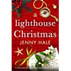 A Lighthouse Christmas: A totally gorgeous and heartwarming Christmas romance