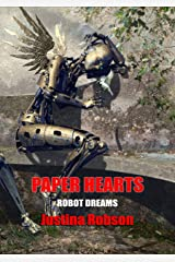 Paper Hearts (Robot Dreams Book 3) Kindle Edition