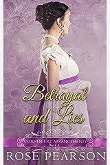 Betrayal and Lies (Convenient Arrangements Book 4) Kindle Edition