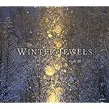 WINTER JEWELS | 大自然が創り出す冬の奇跡