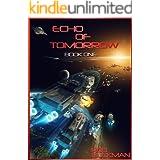 Echo of Tomorrow: Book One (The Drake Chronicles 1)