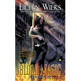 Blood Magic (World of the Lupi Book 6)