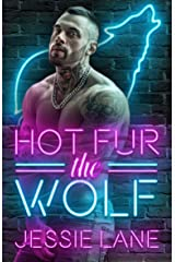 Hot Fur the Wolf Kindle Edition