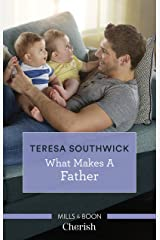 What Makes a Father Kindle Edition