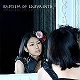 Baptism of Labyrinth