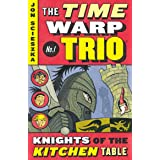 The Knights of the Kitchen Table #1 (Time Warp Trio)