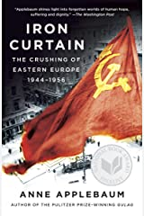 Iron Curtain: The Crushing of Eastern Europe, 1944-1956 (English Edition) Kindle版