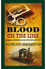 Blood on the Line: The bestselling Victorian mystery series (Railway Detective series Book 8) Kindle Edition