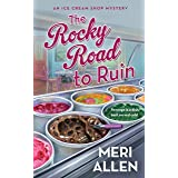 The Rocky Road to Ruin: An Ice Cream Shop Mystery: 1