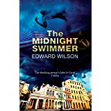 The Midnight Swimmer: 'A glorious, seething broth of historical fact and old-fashioned spy story' - The Times (Catesby Book 3