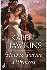 How To Pursue A Princess: Duchess Diaries 2 Kindle Edition