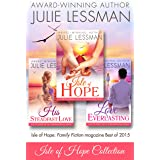 ISLE OF HOPE BEACH-BUNDLE COLLECTION: Book 1, Isle of Hope--Unfailing Love; Book 2, Love Everlasting; Book 3, His Steadfast L