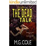 THE DEAD WILL TALK: A gripping UK Murder Mystery (DCI Garrick Crime Thrillers Book 3)
