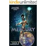 Planetary Anthology Series: Mercury (Tuscany Bay's Planetary Anthology Series Book 4)