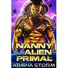 Nanny For The Alien Primal: A SciFi Romance (Mates of the Precursors Book 1)