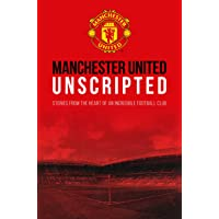Manchester United: Unscripted