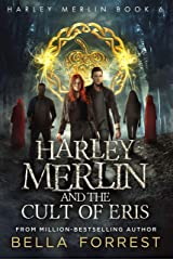 Harley Merlin 6: Harley Merlin and the Cult of Eris Kindle Edition
