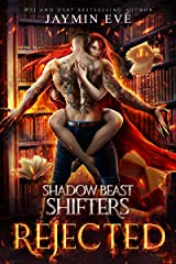 Rejected (Shadow Beast Shifters Book 1) Kindle Edition