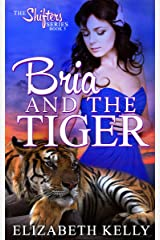 Bria and the Tiger (The Shifters Series Book 5) Kindle Edition