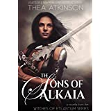 The Sons of Alkaia: Witches of Etlantium novella