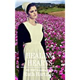 Healing Hearts (Amish Second Chance Romance Book 1)