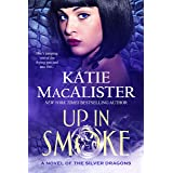 Up in Smoke (A Novel of the Silver Dragons Book 2)
