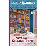 Not the Killing Type (A Booktown Mystery Book 7)