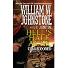Cold-Blooded (Hell's Half Acre Book 2)