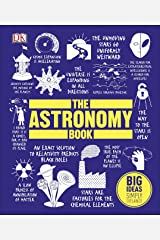 The Astronomy Book: Big Ideas Simply Explained Kindle Edition