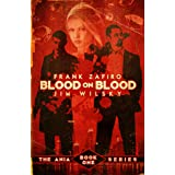 Blood on Blood (The Ania Series Book 1)